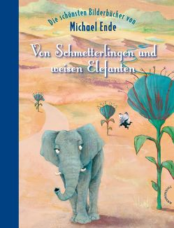 Von Schmetterlingen und weisen Elefanten von Chudzinski,  Daniela, Ende,  Michael, Hocke,  Roman