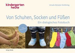 Von Schuhen, Socken & Füßen von Günster-Schöning,  Ursula