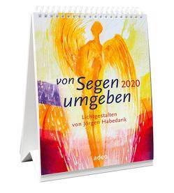 Von Segen umgeben 2020 – Tischkalender von - Habedank,  Jörgen