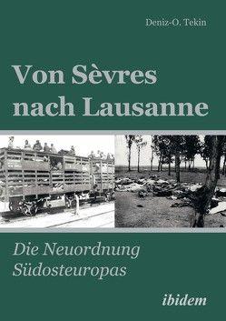 Von Sèvres nach Lausanne von Tekin,  Deniz-Osman