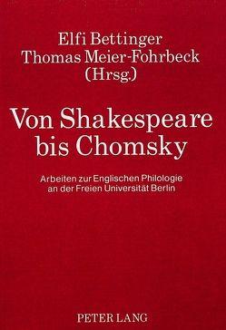 Von Shakespeare bis Chomsky von Bettinger,  Elfi, Meier-Fohrbeck,  Thomas