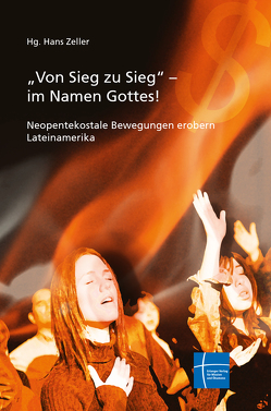 """""""Von Sieg zu Sieg"""" – im Namen Gottes! von Zeller,  Hans"""