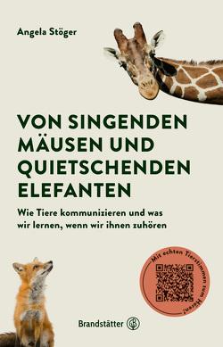 Von singenden Mäusen und quietschenden Elefanten von Stöger,  Angela