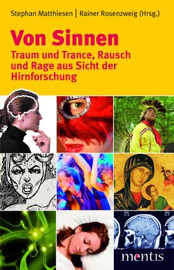 Von Sinnen von Matthiesen,  Stephan, Rosenzweig,  Rainer