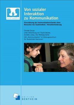 Von sozialer Interaktion zu Kommunikation von Becker,  Traute, Lokay,  Annette, Skusa,  Christel, Weiberg-Gerke,  Ute