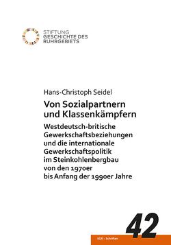 Von Sozialpartnern und Klassenkämpfen von Seidel,  Hans-Christoph