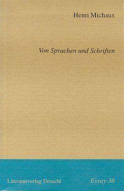 Von Sprachen und Schriften von Frey,  Eleonore, Michaux,  Henri