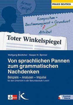 Von sprachlichen Pannen zum grammatischen Nachdenken von Boettcher,  Wolfgang, Spinner,  Kaspar H