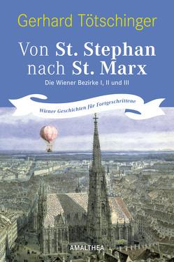 Von St. Stephan nach St. Marx von Tötschinger,  Gerhard