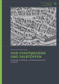 Von Stadtmauern und Salbtöpfen von Kulessa,  Birgit, Schmid,  Beate