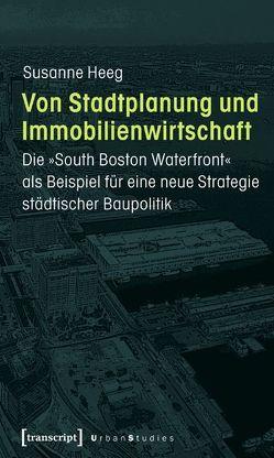 Von Stadtplanung und Immobilienwirtschaft von Heeg,  Susanne