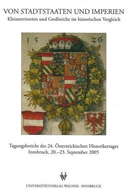 Von Stadtstaaten und Imperien von Haidacher,  Christoph, Schober,  Richard