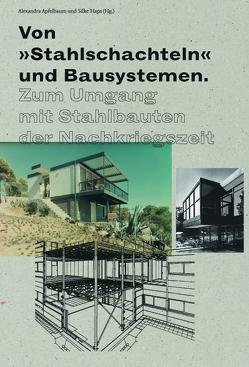 """Von """"Stahlschachteln"""" und Bausystemen von Apfelbaum,  Alexandra, Haps,  Silke"""