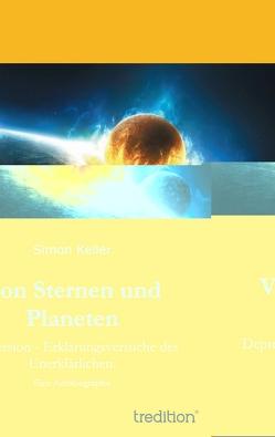 Von Sternen und Planeten von Keller,  Simon