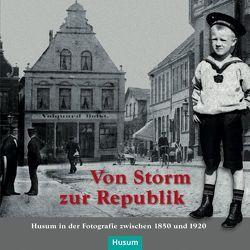 Von Storm zur Republik von Borzikowsky,  Holger, Eversberg,  Gerd, Haupenthal,  Uwe, Hielmcrone,  Ulf von, Horschig,  Franziska, Steensen,  Thomas