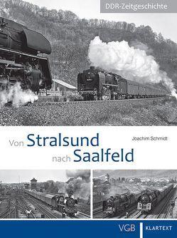 Von Stralsund nach Saalfeld von Schmidt,  Joachim