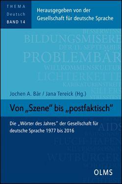 """Von """"Szene"""" bis """"postfaktisch"""" von Bär,  Jochen A, Tereick,  Jana"""