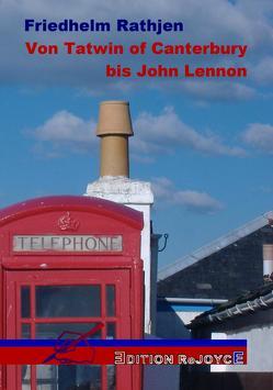 Von Tatwin of Canterbury bis John Lennon von Rathjen,  Friedhelm