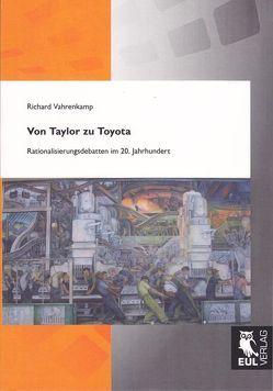 Von Taylor zu Toyota von Vahrenkamp,  Richard