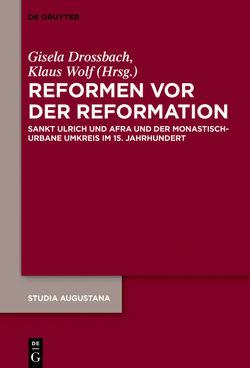 Reformen vor der Reformation von Drossbach,  Gisela, Wolf,  Klaus