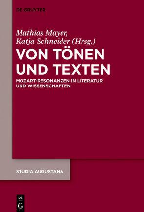 Von Tönen und Texten von Mayer,  Mathias, Schneider,  Katja