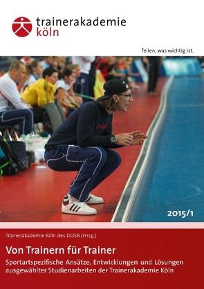 Von Trainern für Trainer von DOSB,  Trainerakademie Köln des