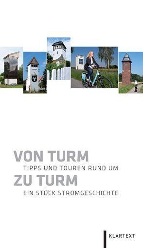 Von Turm zu Turm von Ackermann,  Sebastian, Dehling,  Maria