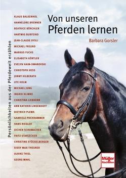 Von unseren Pferden lernen von Gorsler,  Barbara