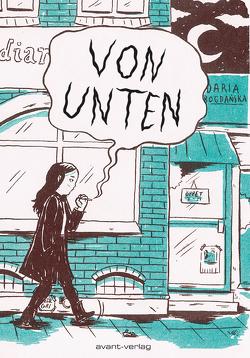 Von Unten von Bogdanska,  Daria