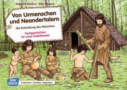 Von Urmenschen und Neandertalern. Die Entwicklung des Menschen von Boetius,  Jeanette, Penava,  Mile