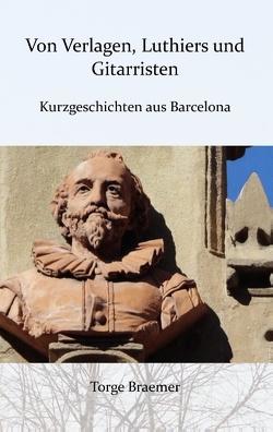Von Verlagen, Luthiers und Gitarristen von Braemer,  Torge