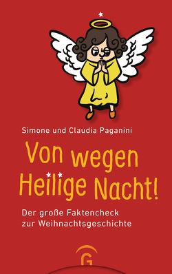 Von wegen Heilige Nacht! von Lanfermann,  Esther, Paganini,  Claudia, Paganini,  Simone