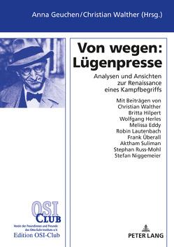 Von wegen: Lügenpresse von Geuchen,  Anna, Walther,  Christian