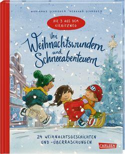 Von Weihnachtswundern und Schneeabenteuern von Schröder,  Marianne, Schroeder,  Gerhard