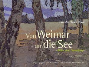 Von Weimar an die See von Plaul,  Jens M