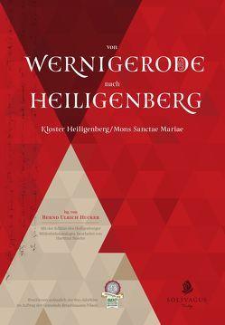 Von Wernigerode nach Heiligenberg von Bösche,  Hartmut, Eick,  Stefan, Hucker,  Bernd Ulrich
