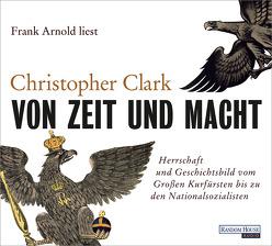 Von Zeit und Macht von Arnold,  Frank, Clark,  Christopher