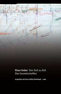 Von Zeit zu Zeit von Huber,  Klaus