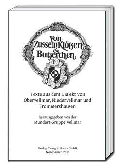 """""""Von Zusseln, Klötzen und Butzerchen"""" von Knüppel,  Michael, Vellmar,  Mundart-Gruppe"""