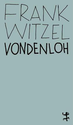 Vondenloh von Witzel,  Frank