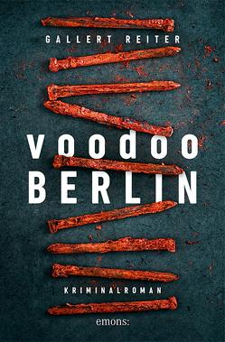 Voodoo Berlin von Gallert,  Peter, Reiter,  Jörg