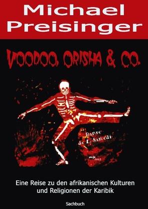 Voodoo, Orisha & Co. von Preisinger,  Michael