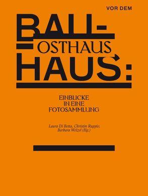 Vor dem Bauhaus: Osthaus von Di Betta,  Laura, Ruppio,  Christin, Welzel,  Barbara