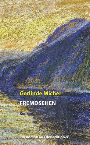 Vor dem Fenster von Michel,  Gerlinde