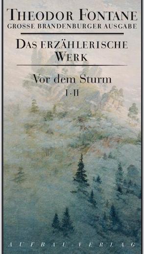 Vor dem Sturm 2 Bd. von Fontane,  Theodor