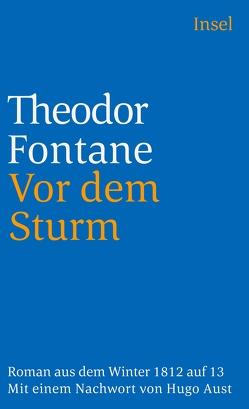Vor dem Sturm von Aust,  Hugo, Fontane,  Theodor