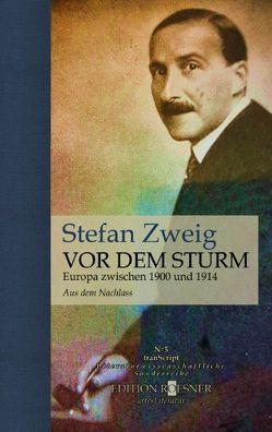 VOR DEM STURM von Gräbner,  Klaus, Zweig,  Stefan
