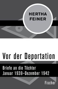 Vor der Deportation von Benz,  Wolfgang, Feiner,  Hertha, Jahnke,  Karl Heinz