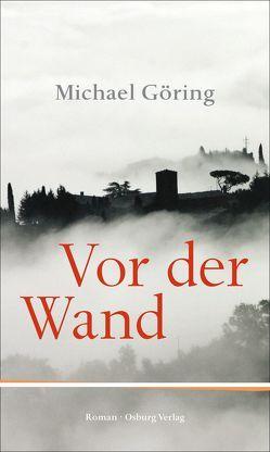 Vor der Wand von Göring,  Michael