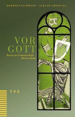 Vor Gott von Groot,  Alke de, Pachmann,  Herbert